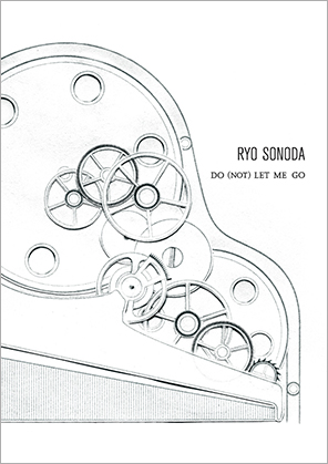 Do (NOT) LET ME GO / RYO SONODA<br />