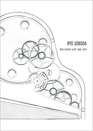 Do (NOT) LET ME GO / RYO SONODA<br />